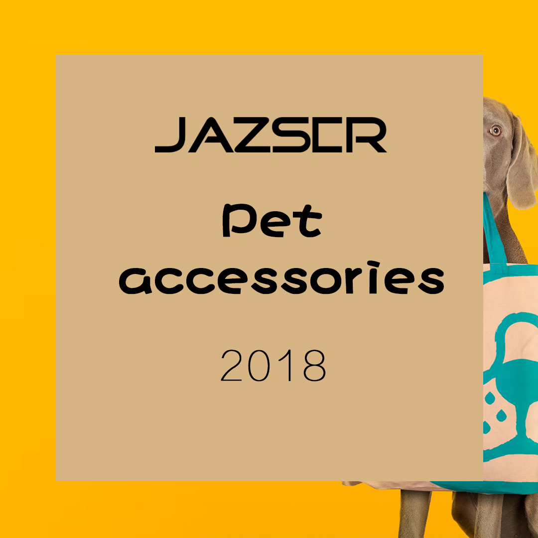 Pet accessories 18SS